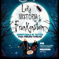 """Estreno de """"La Loka Historia de Frankenstein"""" de la compañía ACAR Teatro del Mundo"""